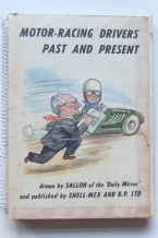 MOTOR RACING DRIVERS PAST AND PRESENT drawn by SALLON of the 'Daily Mirror' (1956) (A)